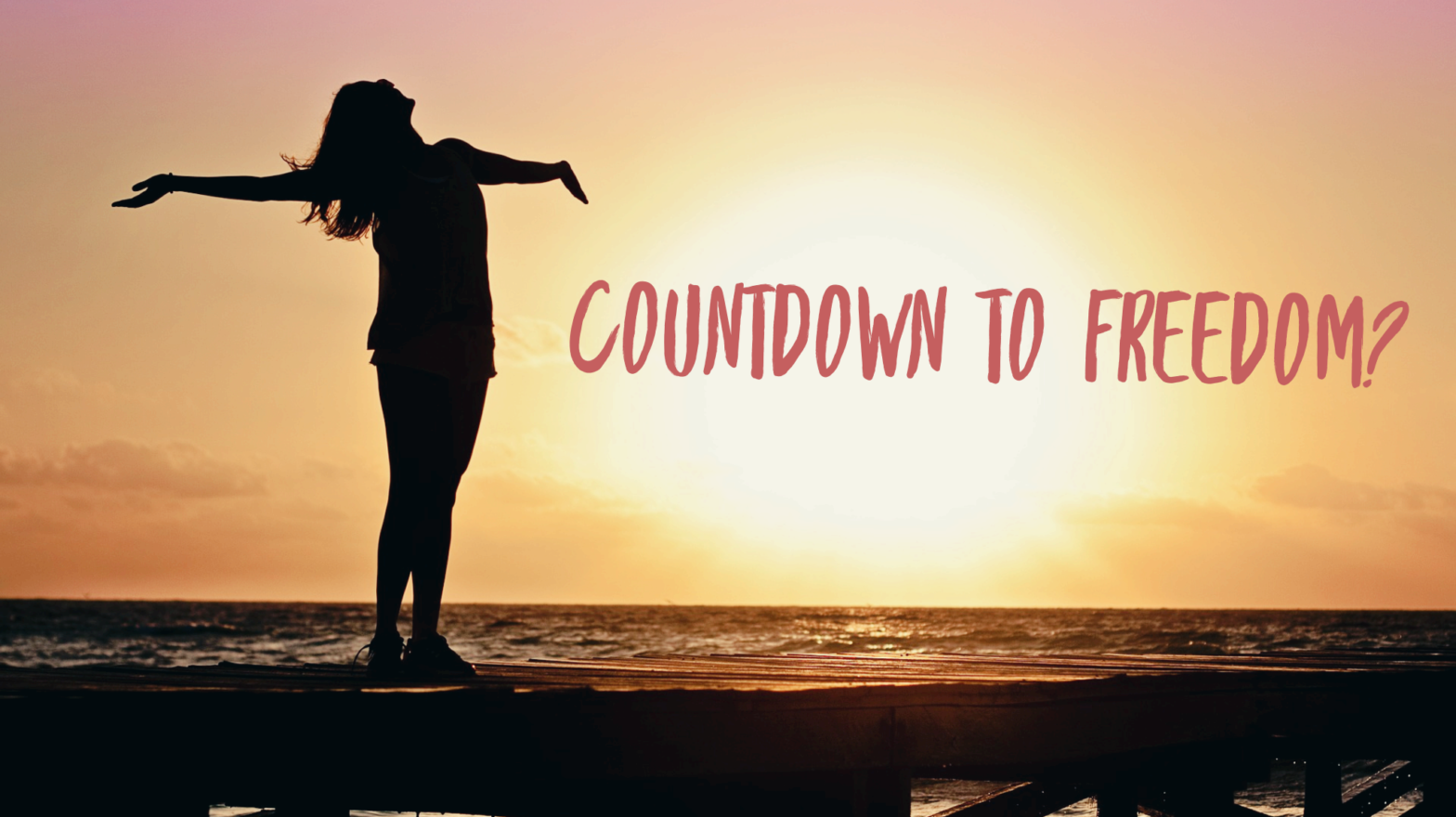Countdown to Freedom?
